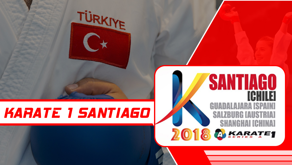 BLOG: KARATE 1 SANTIAGO - ŞİLİ
